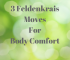 3  Feldenkrais Moves to Help Your Body Feel Better